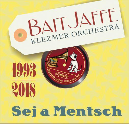 Sej a Mentsch (Buch und CD von BAIT JAFFE)